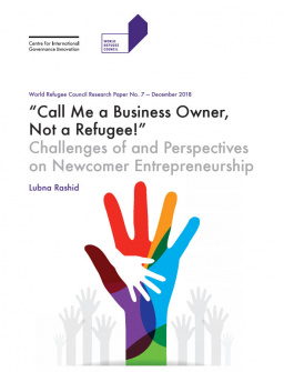 """Call Me a Business Owner, Not a Refugee!"" Challenges of and Perspectives on Newcomer Entrepreneurship"